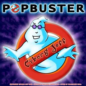 Cyborg Jeff - Popbuster - 2005 - cover