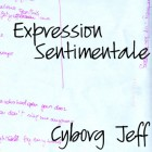 Cyborg Jeff - Expression Sentimentale - 2000